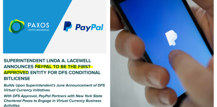 NY DFS announced Paypal to be the first approved entity for BitLicense